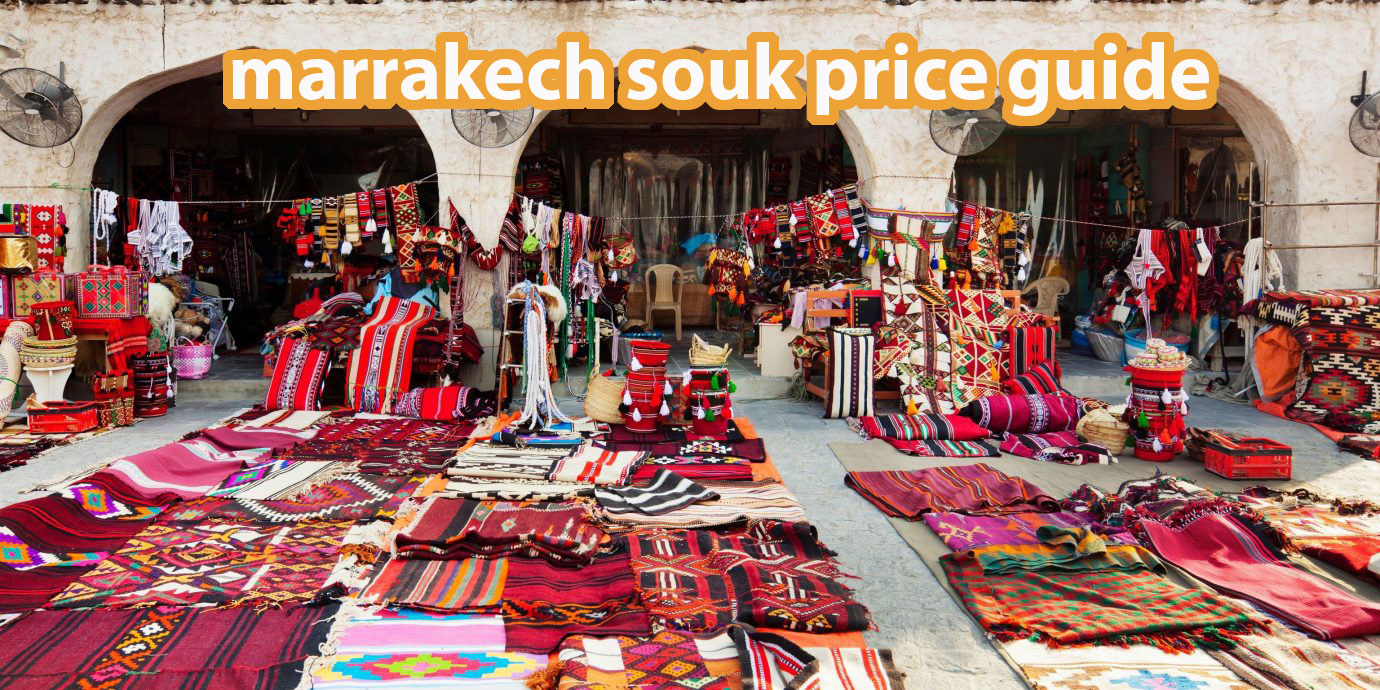 marrakech souk price guide