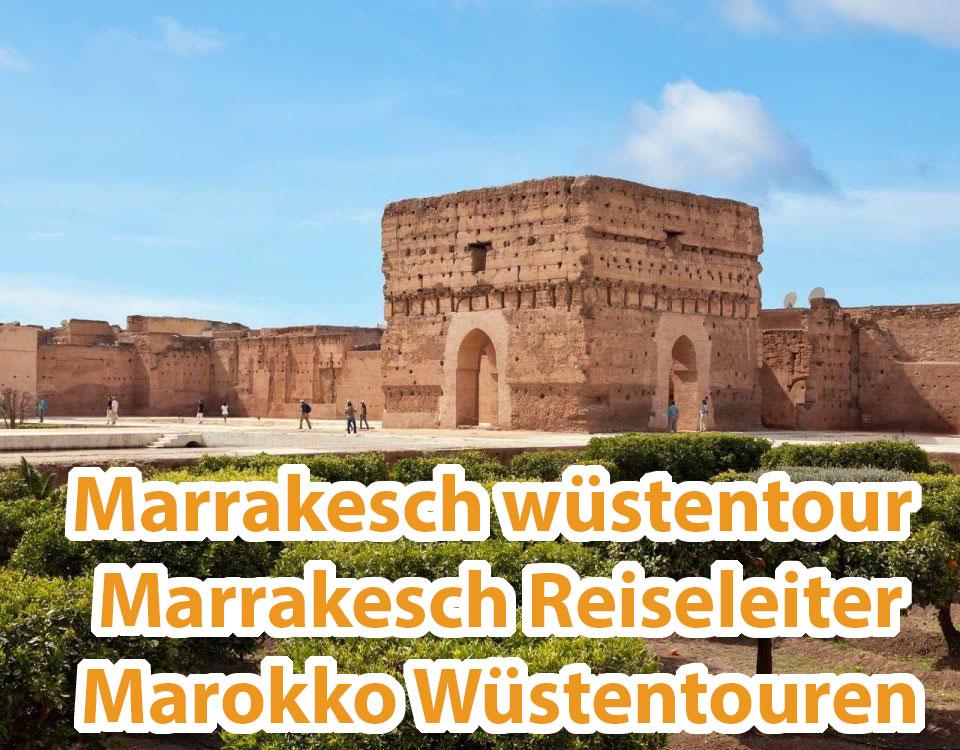 Marrakesch wüstentour Marrakesch Reiseleiter Marokko Wüstentouren
